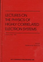 Lectures in the Physics of Highly Correlated Electron Systems