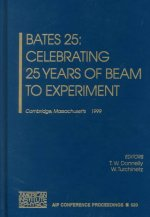 Bates 25: Celebrating 25 Years of Beam to Experiment