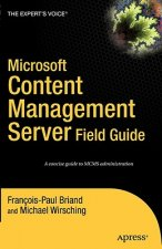 Microsoft Content Management Server Field Guide
