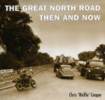 Great North Road Then and Now