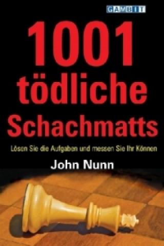 1001 tödliche Schachmatts