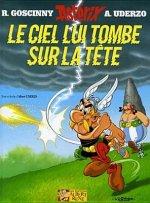 Asterix - Le Ciel lui tombe sur la tete