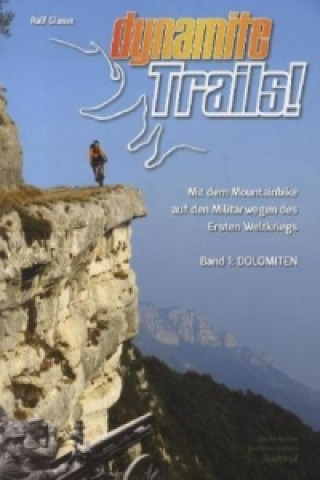 Dynamite Trails - Dolomiten