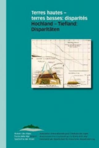 Hochland - Tiefland: Disparitäten. Terres hautes - terres basses: disparités