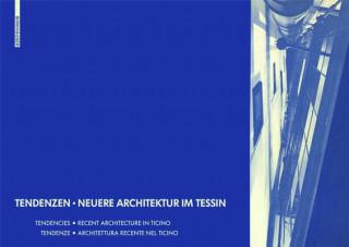 Tendenzen, Neuere Architektur im Tessin