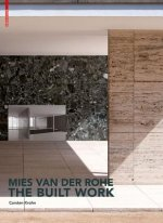 Mies van der Rohe the Built Work