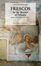 Frescos: In the Rooms of Palladio Malcontenta 1557-1575