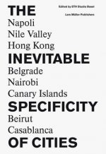 Inevitable Specificity of Cities