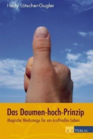 Das Daumen-hoch-Prinzip