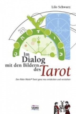 Im Dialog mit den Bildern des Tarot
