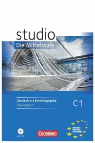 Studio: Die Mittelstufe - Deutsch als Fremdsprache - C1