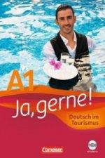 Ja, gerne! Deutsch im Tourismus A1, m. Audio-CD