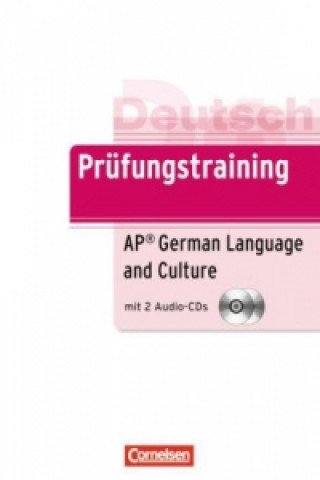 B2 - AP German Language and Culture Exam