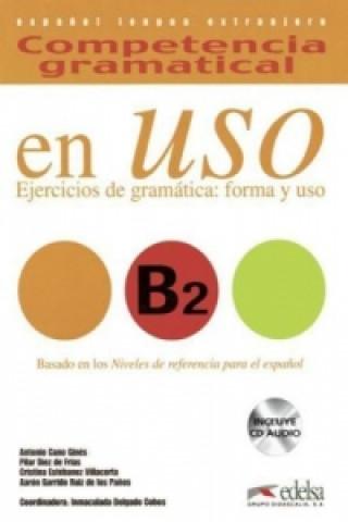 en Uso B2 - Ejercicios de gramática: forma y uso