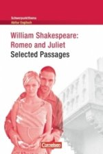 Romeo and Juliet: Selected Passages