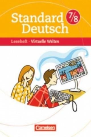 7./8. Schuljahr, Leseheft Virtuelle Welten