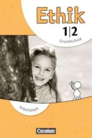 Ethik - Grundschule - Neubearbeitung - 1./2. Schuljahr