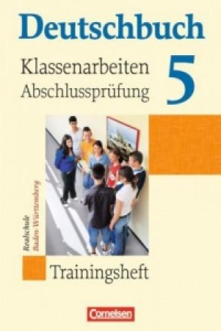 9. Schuljahr, Trainingsheft für Klassenarbeiten und Abschlussprüfung