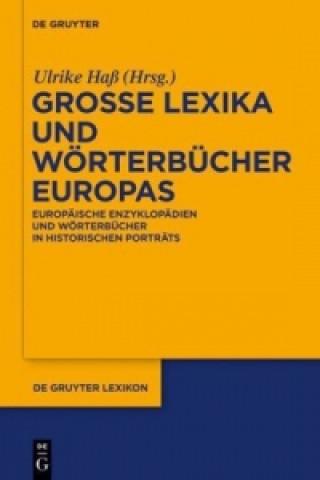 Grosse Lexika und Woerterbucher Europas
