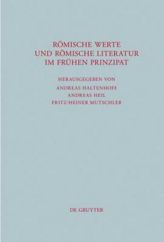 Roemische Werte Und Roemische Literatur Im Fruhen Prinzipat