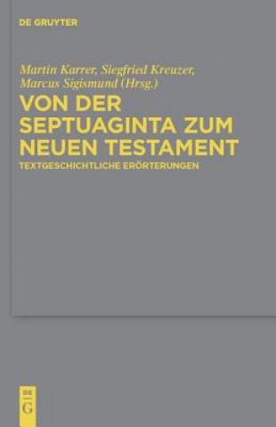 Von Der Septuaginta Zum Neuen Testament