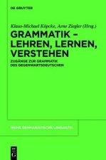 Grammatik - Lehren, Lernen, Verstehen