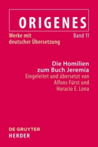 Die Homilien zum Buch Jeremia / The Homilies on the Book of Jeremiah