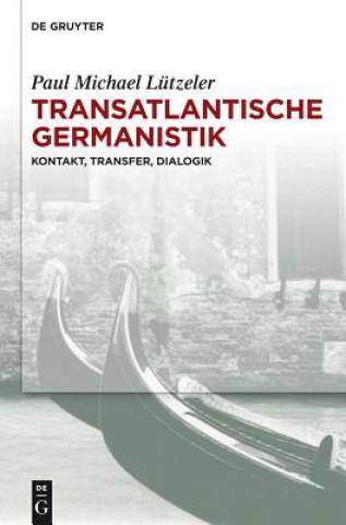 Transatlantische Germanistik