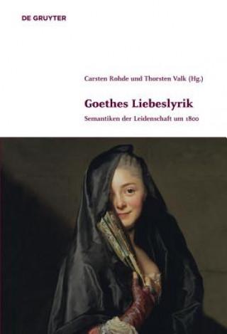Goethes Liebeslyrik