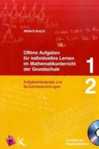 Offene Aufgaben für individuelles Lernen im Mathematikunterricht der Grundschule. Tl.1/2