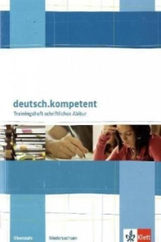Trainingsheft schriftliches Abitur Oberstufe Niedersachsen