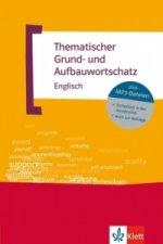 Thematischer Grund- und Aufbauwortschatz Englisch, m. MP3-CD