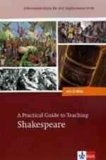 A Practical Guide to Teaching Shakespeare, m. CD-ROM