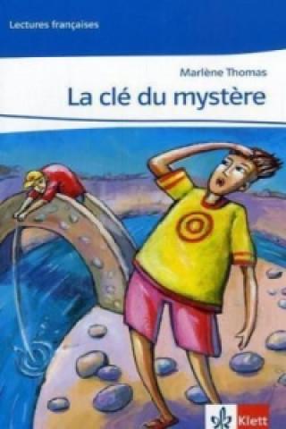 Le cle du mystere