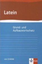 Grund- und Aufbauwortschatz Latein, m. 1 Beilage