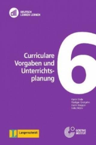 Curriculare Vorgaben und Unterrichtsplanung, m. DVD