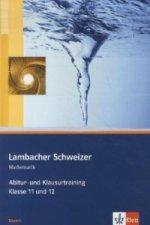 Lambacher Schweizer Mathematik Abitur- und Klausurtraining. Ausgabe Bayern