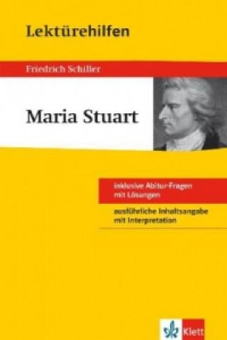 Lektürehilfen Friedrich Schiller Maria Stuart
