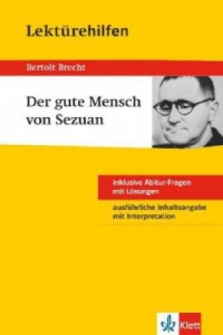 Lektürehilfen Bertolt Brecht Der Gute Mensch von Sezuan