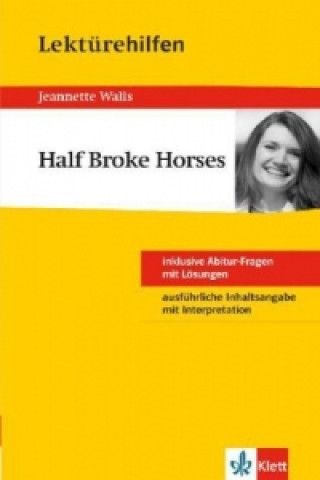 Lektürehilfen Jeanette Walls Half Broke Horses