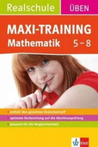 Maxi-Training Realschule, Mathematik 5.-8. Klasse