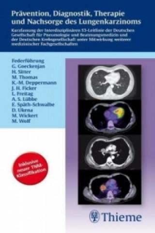 Prävention, Diagnostik, Therapie und Nachsorge des Lungenkarzinoms