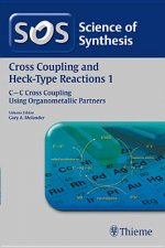 Science of Synthesis: Cross Coupling and Heck-Type Reactions