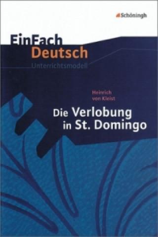 Heinrich von Kleist Die Verlobung in St. Domingo