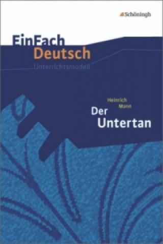 Heinrich Mann: Der Untertan
