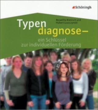 Typendiagnose - ein Schlüssel zur individuellen Förderung