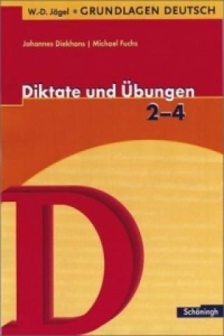 Diktate und Übungen, 2.-4. Schuljahr