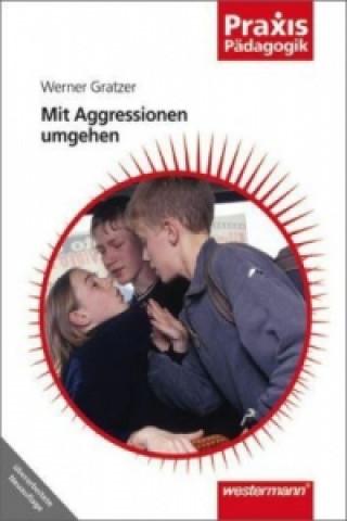 Mit Aggressionen umgehen
