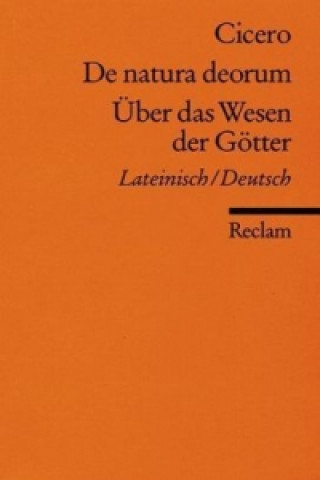De natura deorum / Über das Wesen der Götter