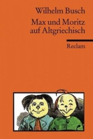 Max und Moritz auf Altgriechisch